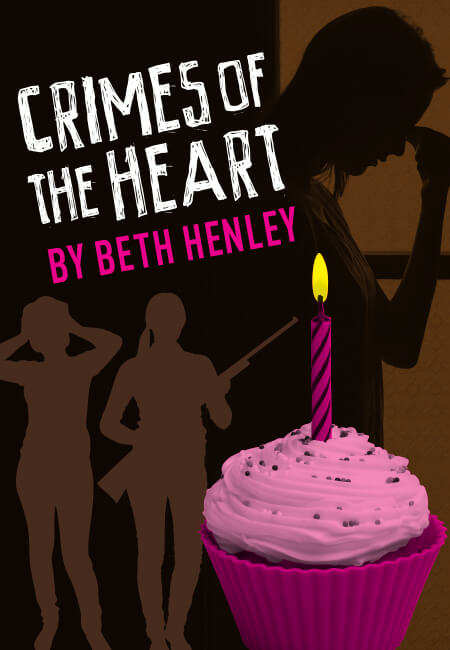 Theater Thursday: Crimes of the Heart - June 6 1:30 pm